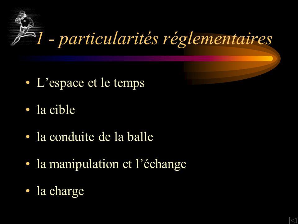 1 - particularités réglementaires
