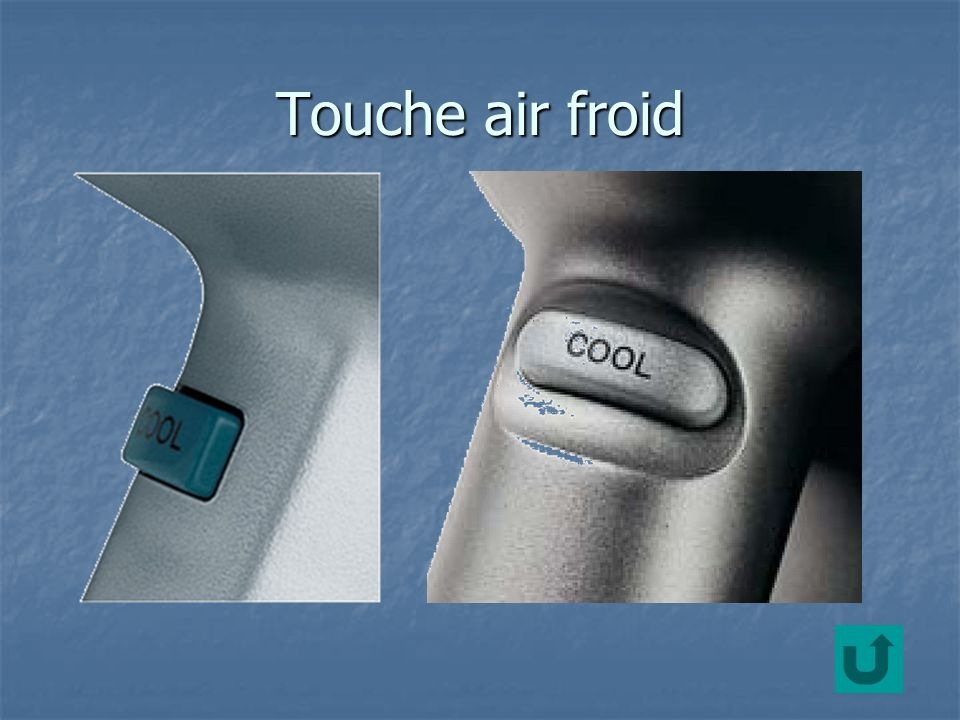 Touche air froid