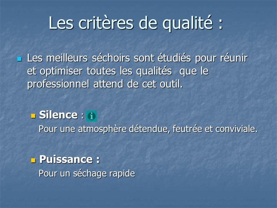 Les critères de qualité :