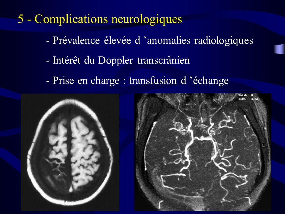 5 - Complications neurologiques