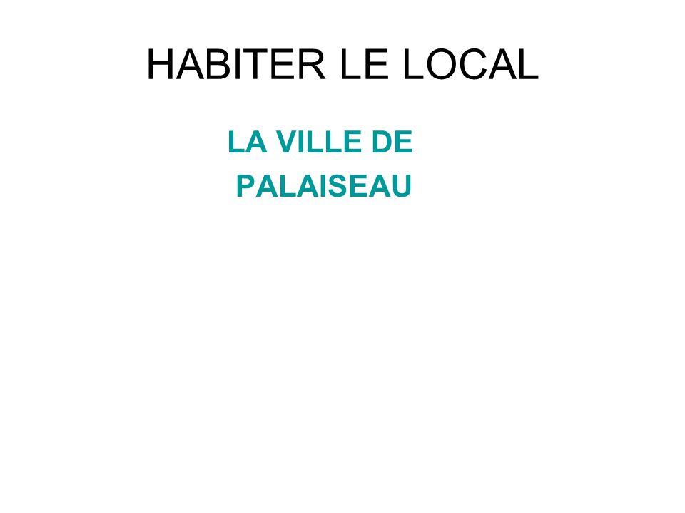 HABITER LE LOCAL LA VILLE DE PALAISEAU