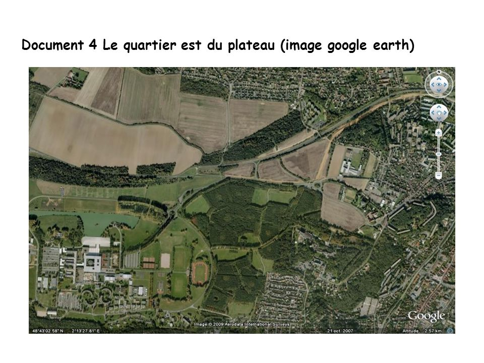 Document 4 Le quartier est du plateau (image google earth)