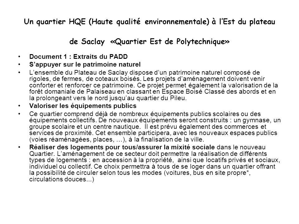 Un quartier HQE (Haute qualité environnementale) à l'Est du plateau de Saclay «Quartier Est de Polytechnique»