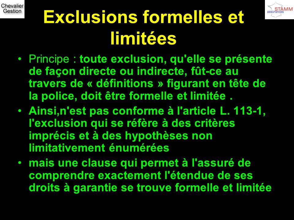 Exclusions formelles et limitées