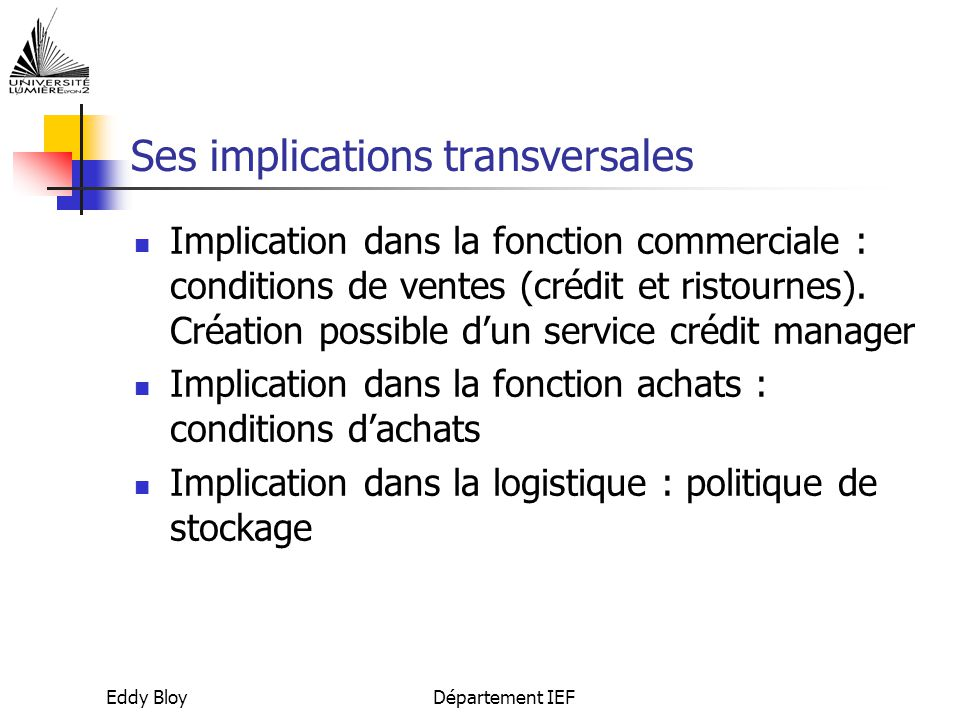 Ses implications transversales