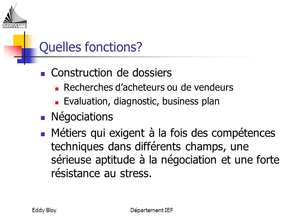 Quelles fonctions Construction de dossiers Négociations