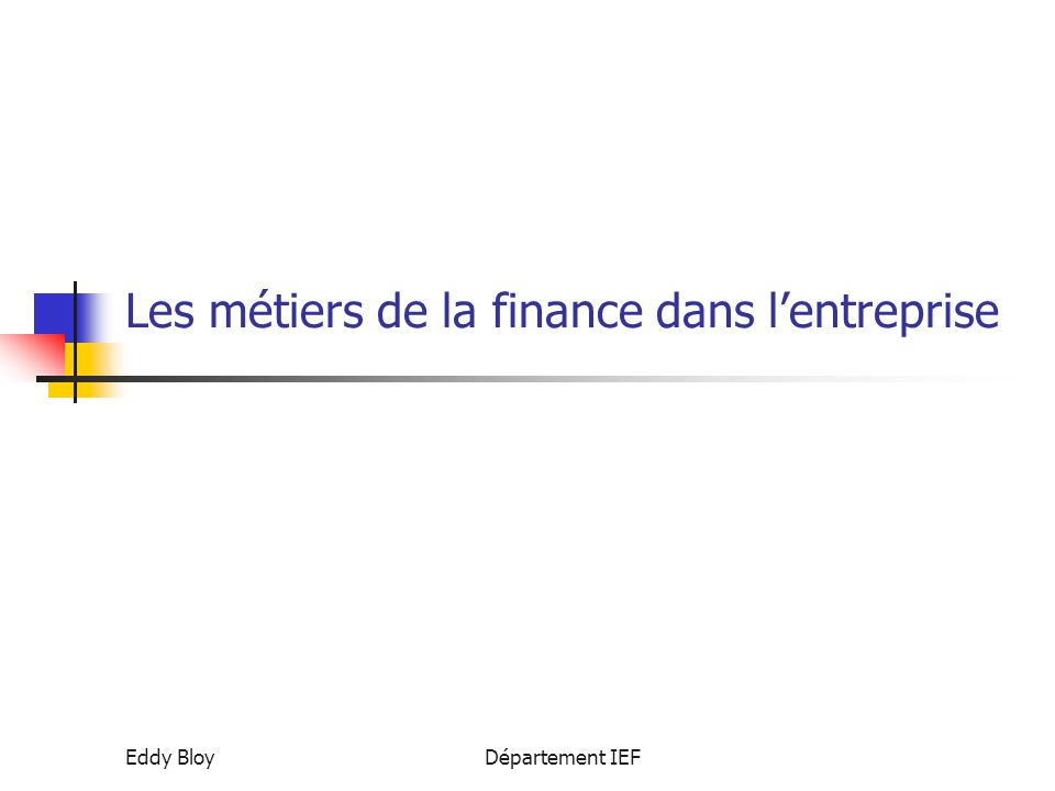Les métiers de la finance dans l'entreprise
