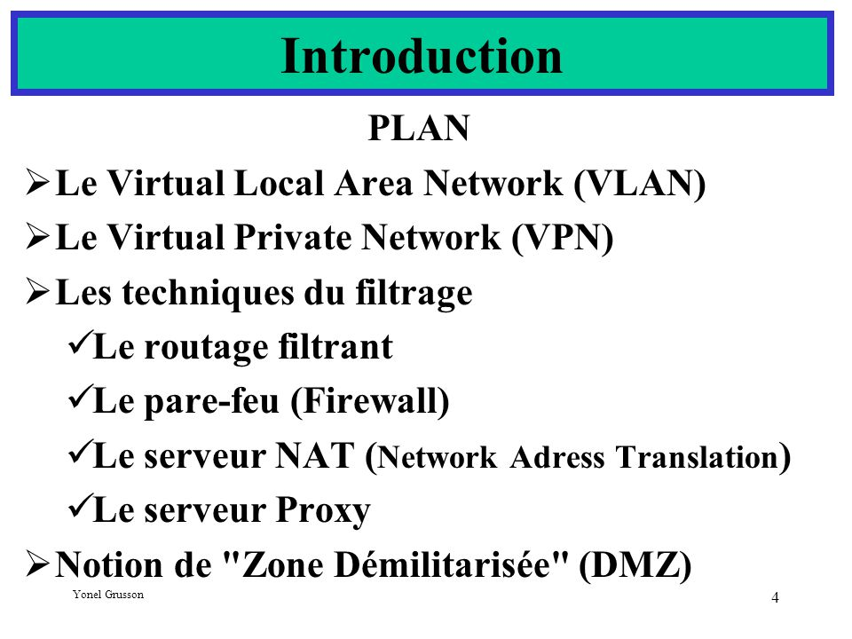 Introduction PLAN Le Virtual Local Area Network (VLAN)