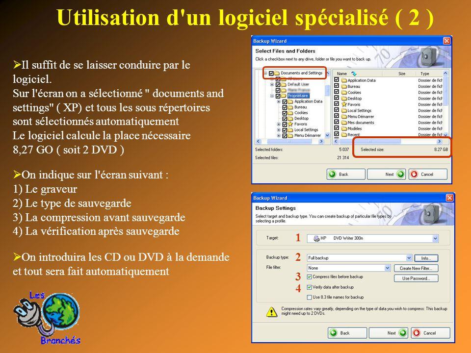 Utilisation d un logiciel spécialisé ( 2 )