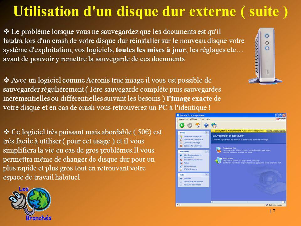 Utilisation d un disque dur externe ( suite )