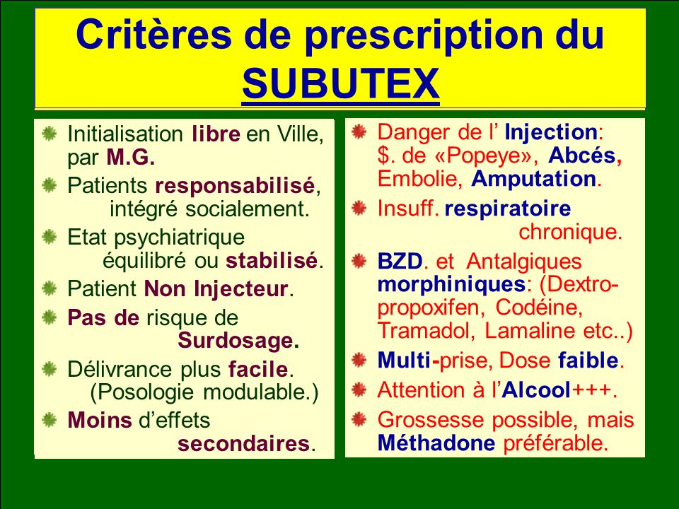 Critères de prescription de la METHADONE