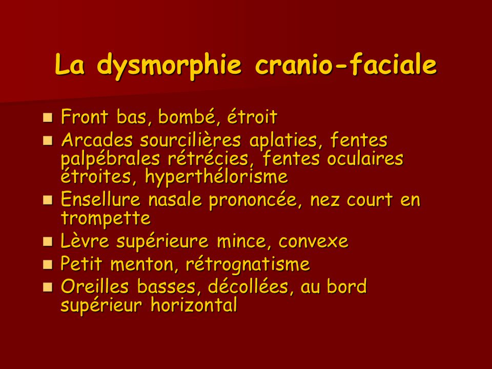 La dysmorphie cranio-faciale