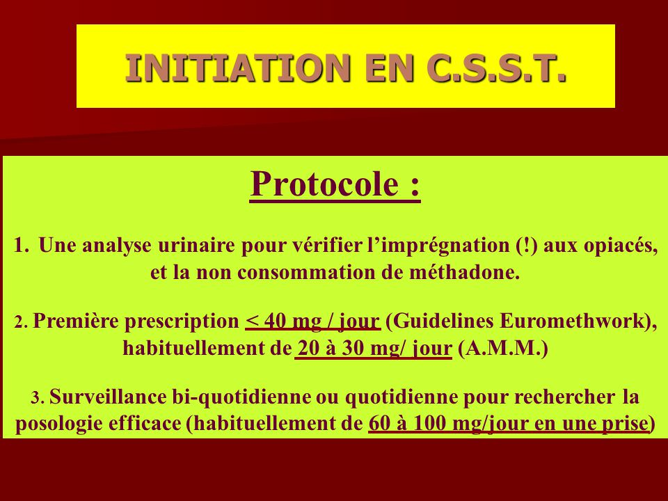 INITIATION EN C.S.S.T. Protocole :