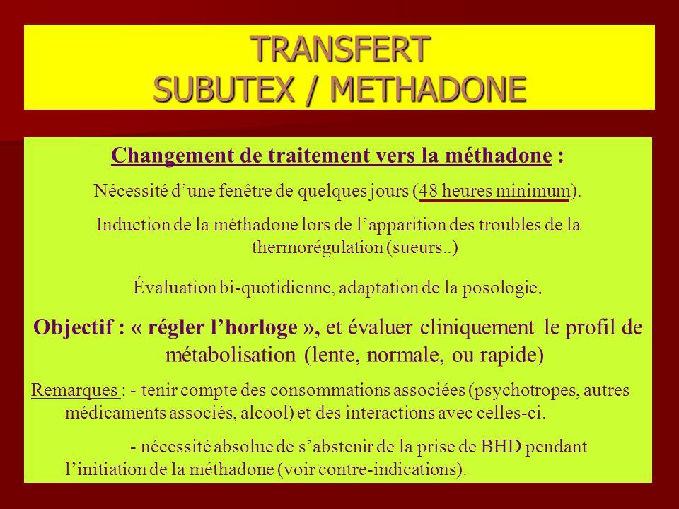 Changement de traitement vers la méthadone :