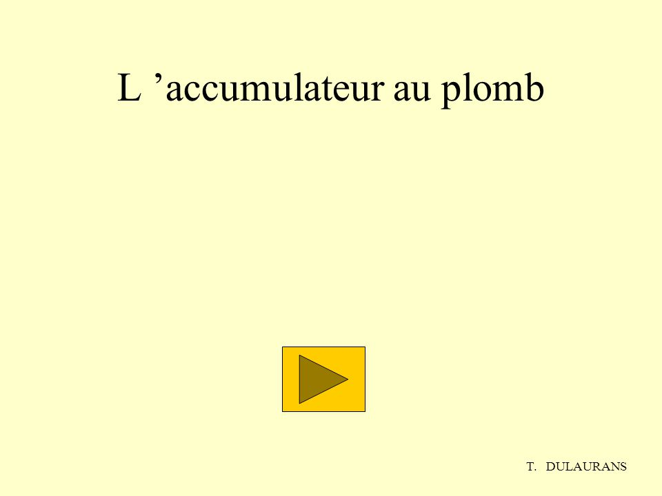 L 'accumulateur au plomb