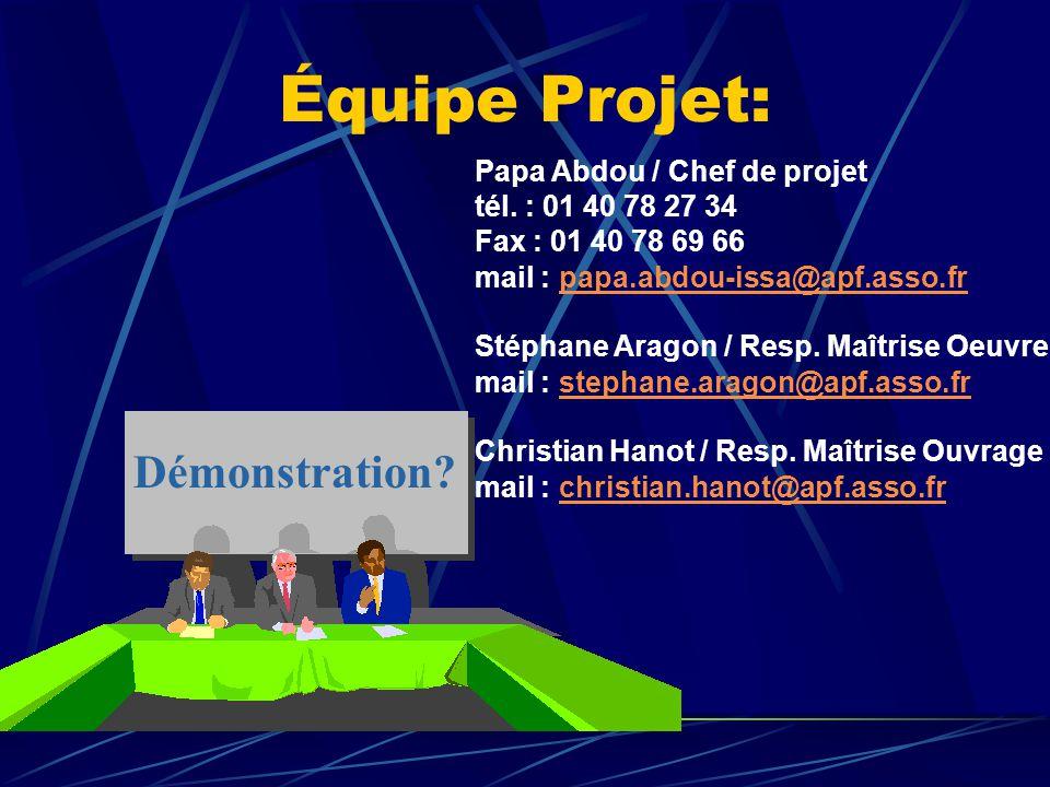 Équipe Projet: Démonstration Papa Abdou / Chef de projet