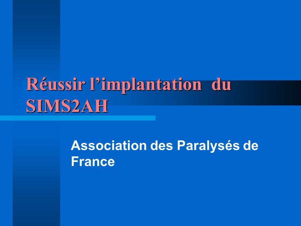 Réussir l'implantation du SIMS2AH
