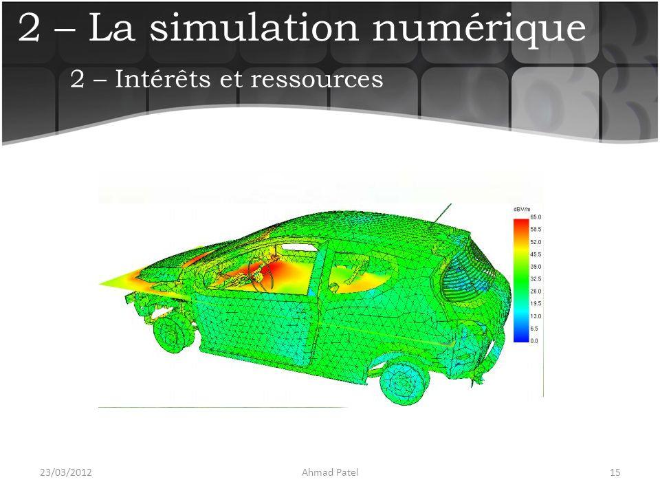 2 – La simulation numérique