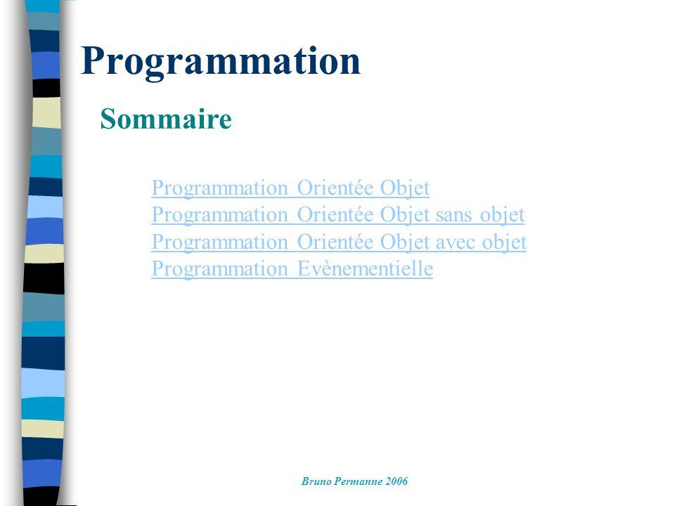 Programmation Sommaire Programmation Orientée Objet