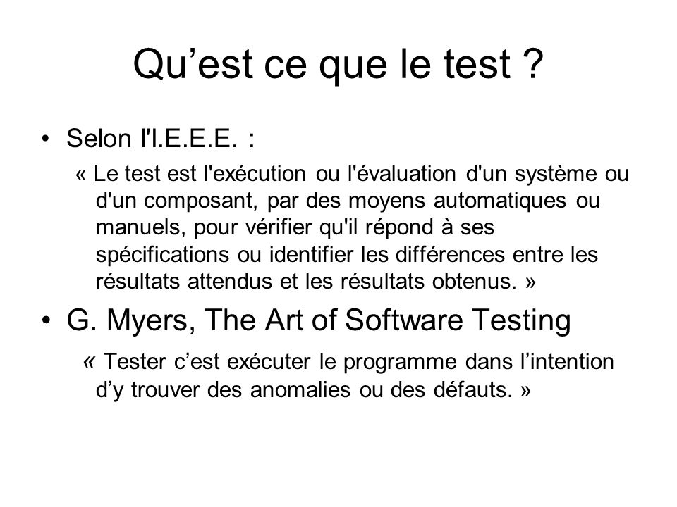 Qu'est ce que le test G. Myers, The Art of Software Testing