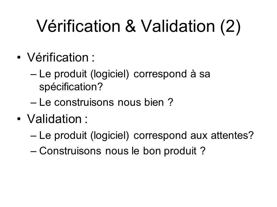 Vérification & Validation (2)
