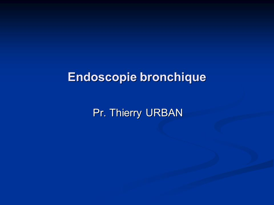 Endoscopie bronchique