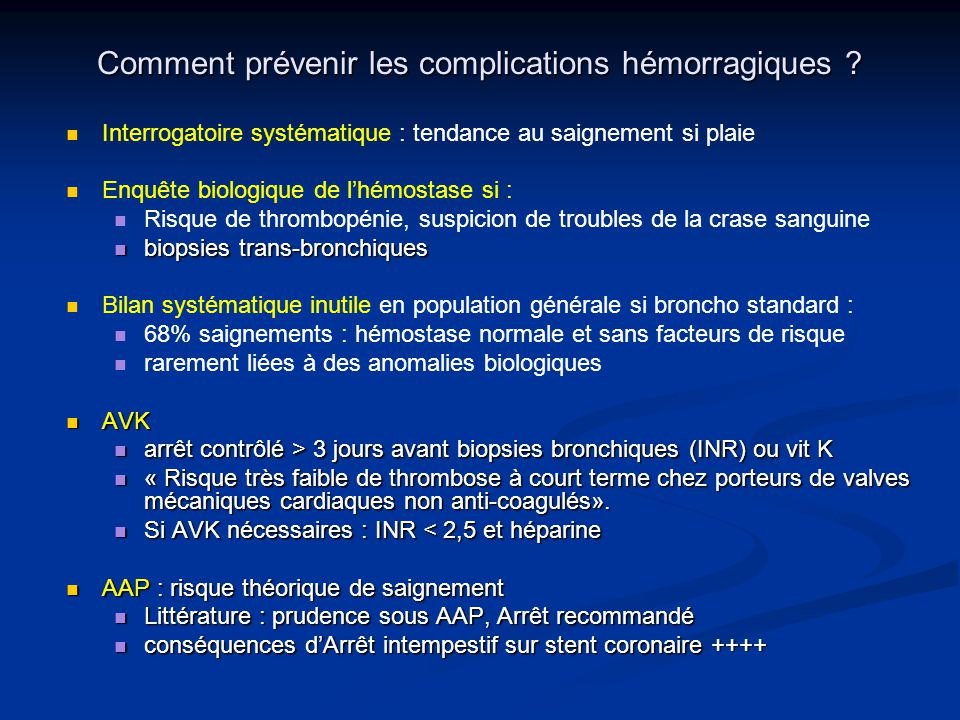 Comment prévenir les complications hémorragiques