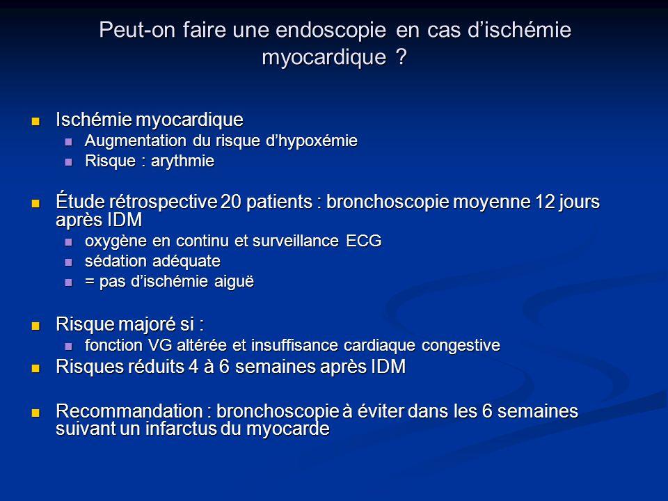 Peut-on faire une endoscopie en cas d'ischémie myocardique
