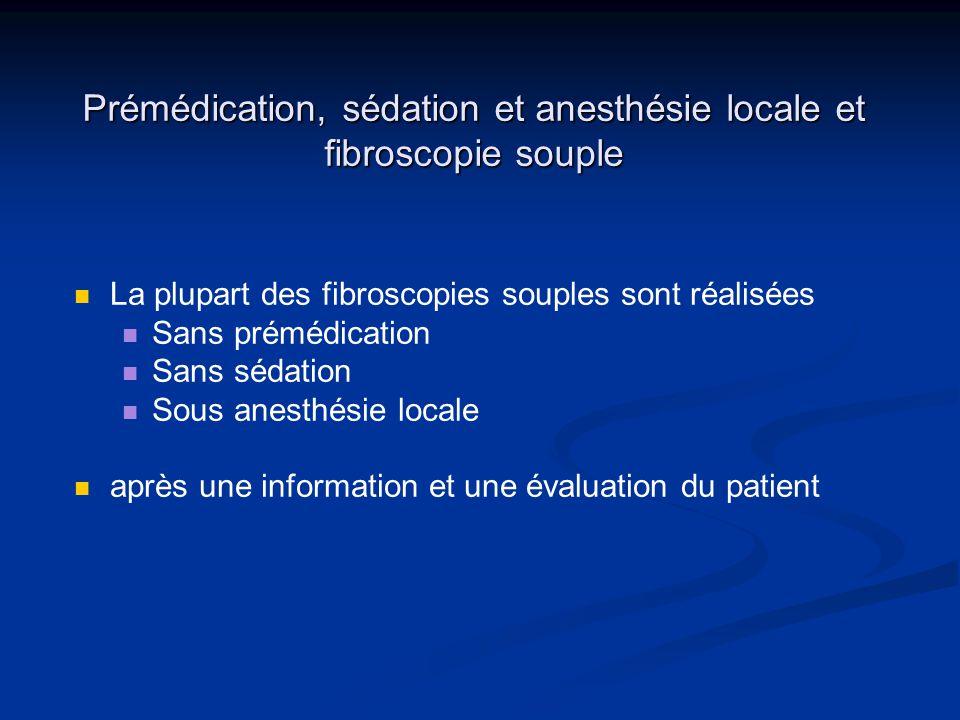 Prémédication, sédation et anesthésie locale et fibroscopie souple