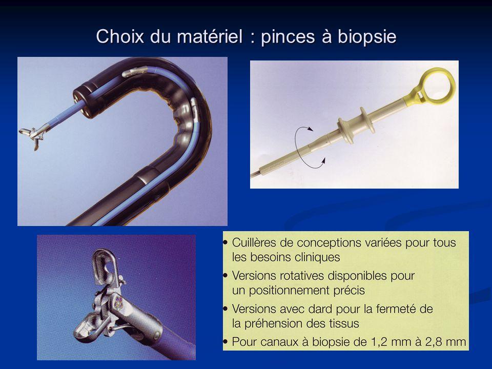 Choix du matériel : pinces à biopsie