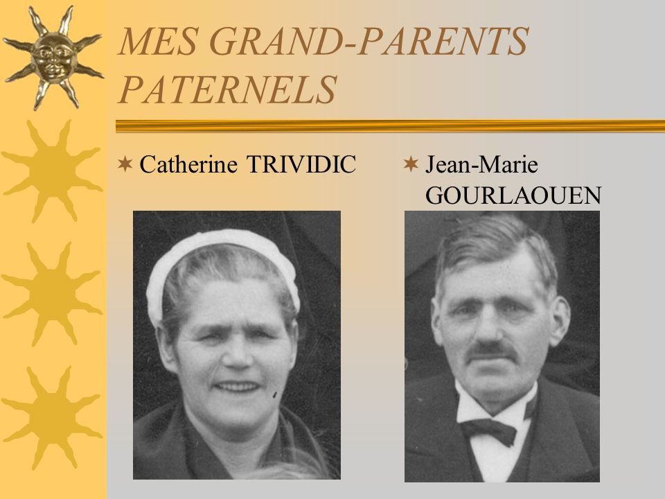 MES GRAND-PARENTS PATERNELS