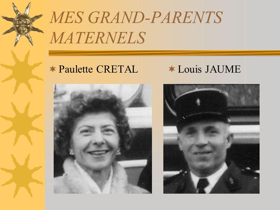 MES GRAND-PARENTS MATERNELS