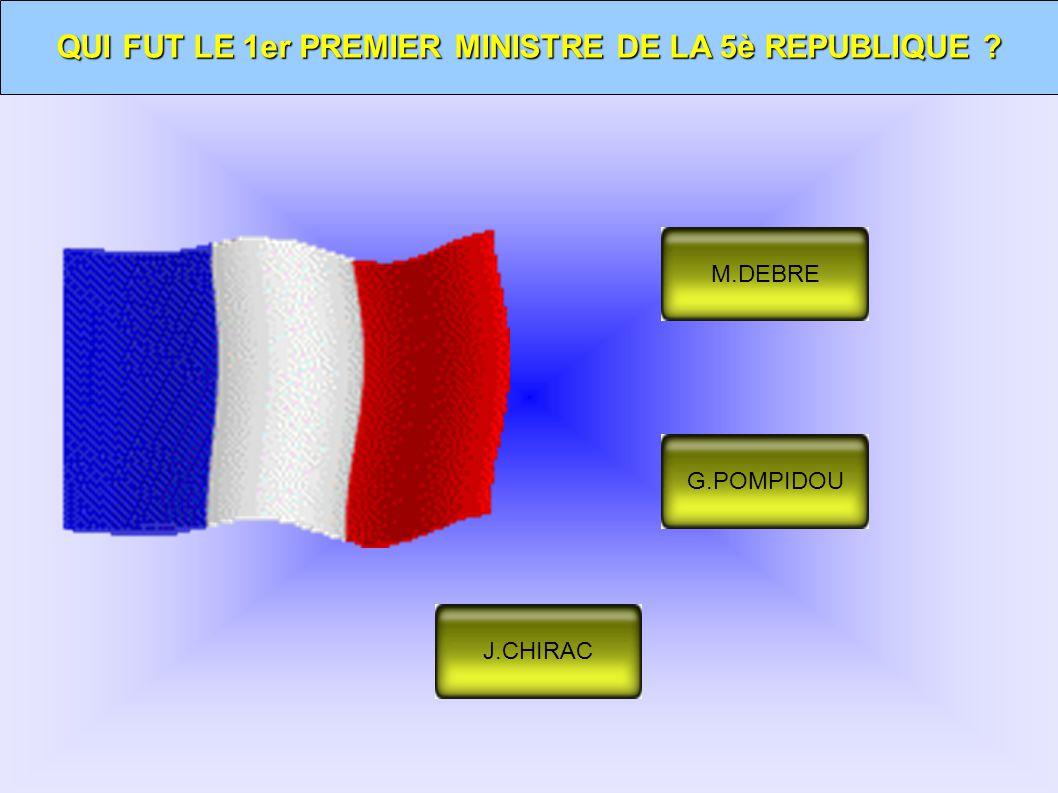 QUI FUT LE 1er PREMIER MINISTRE DE LA 5è REPUBLIQUE