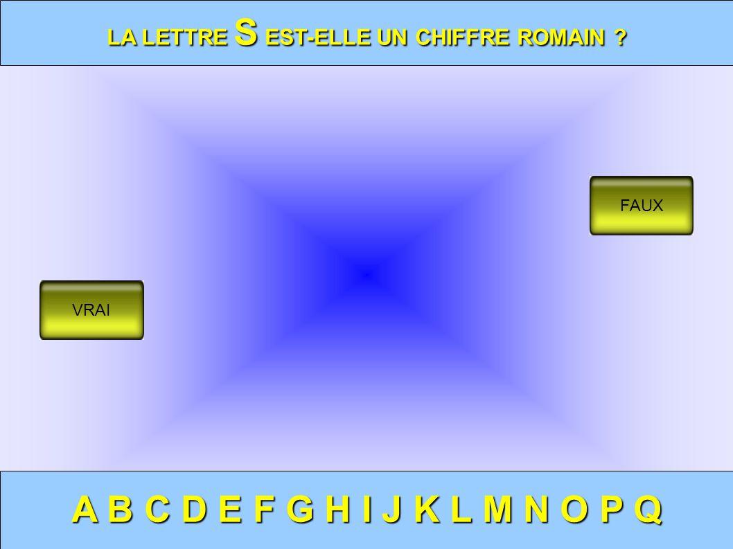 LA LETTRE S EST-ELLE UN CHIFFRE ROMAIN