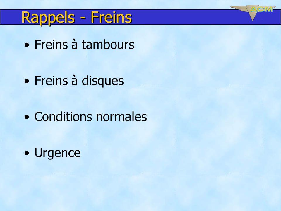 Rappels - Freins Freins à tambours Freins à disques