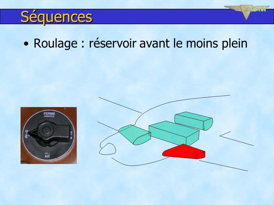Séquences Roulage : réservoir avant le moins plein