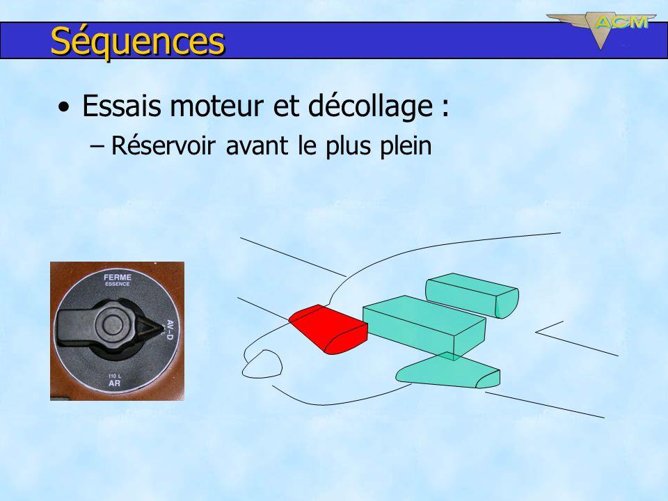 Séquences Essais moteur et décollage : Réservoir avant le plus plein