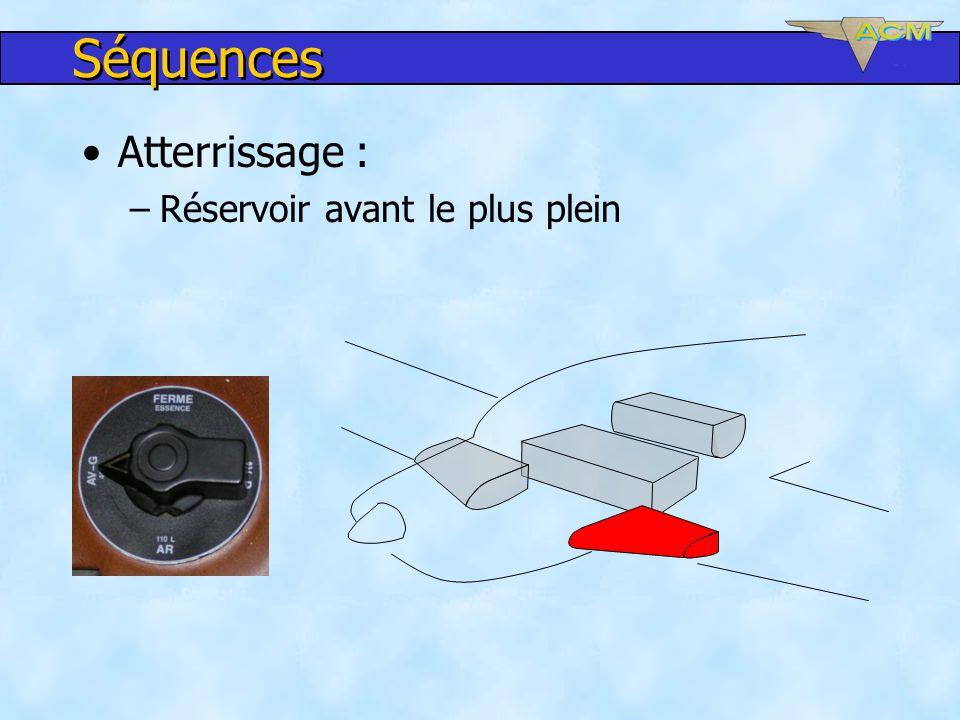 Séquences Atterrissage : Réservoir avant le plus plein