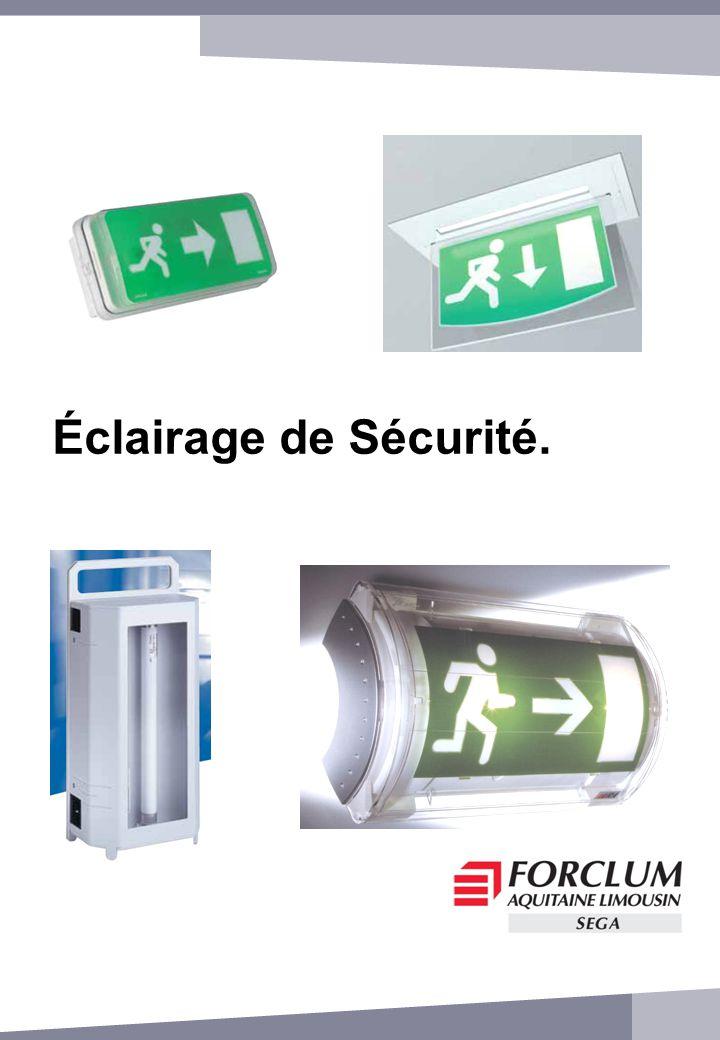 Éclairage de Sécurité.