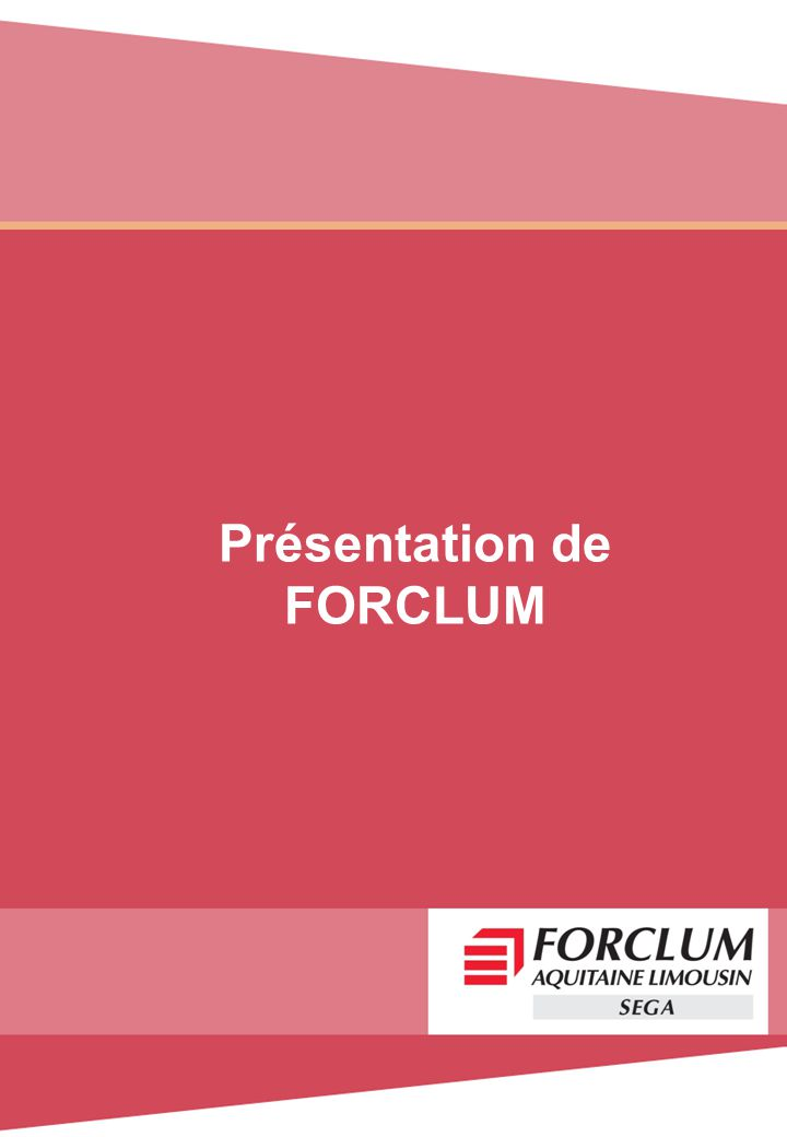 Présentation de FORCLUM