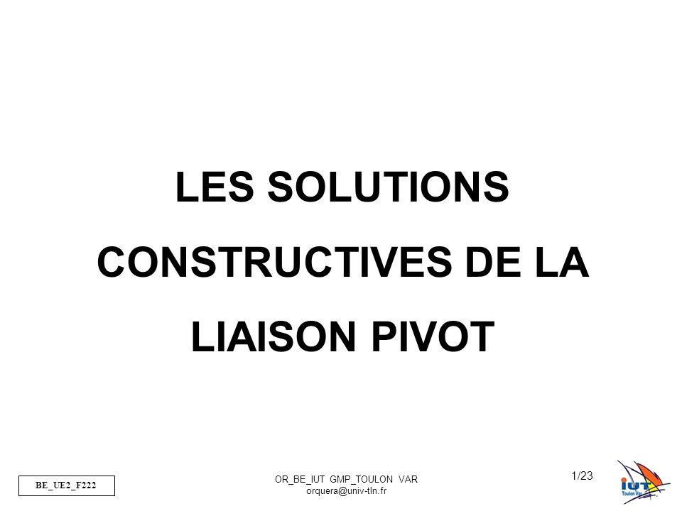 LES SOLUTIONS CONSTRUCTIVES DE LA LIAISON PIVOT