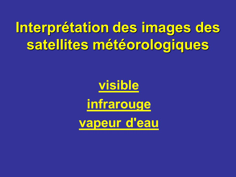 Interprétation des images des satellites météorologiques