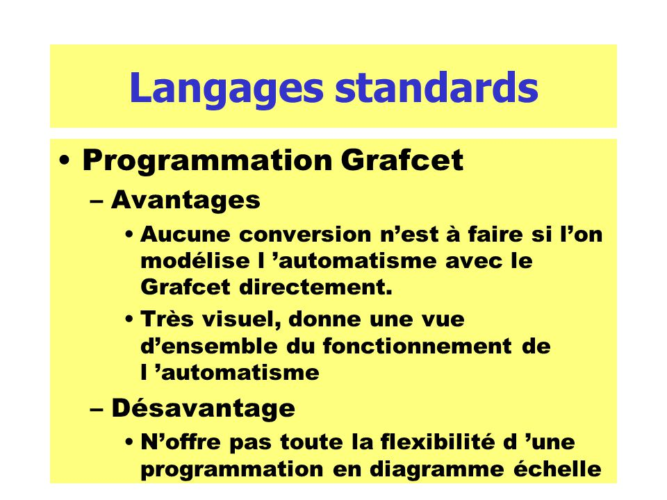 Langages standards Programmation Grafcet Avantages Désavantage