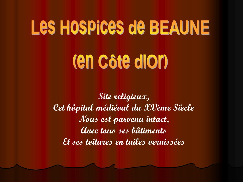 Les hospices de beaune en c te d 39 or ppt t l charger for Tuile cote de beaune