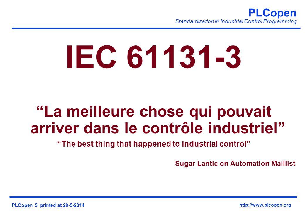 IEC 61131-3 La meilleure chose qui pouvait arriver dans le contrôle industriel The best thing that happened to industrial control