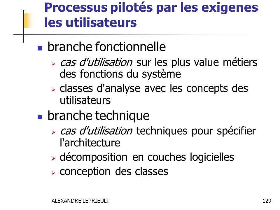 Processus pilotés par les exigenes les utilisateurs
