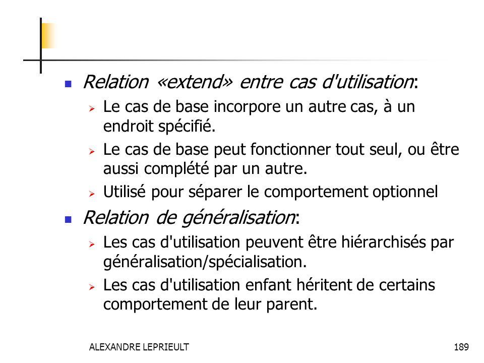 Relation «extend» entre cas d utilisation: