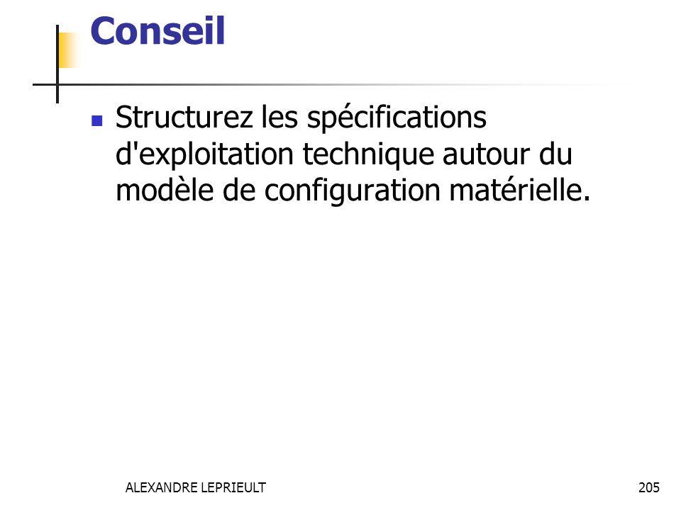 Conseil Structurez les spécifications d exploitation technique autour du modèle de configuration matérielle.