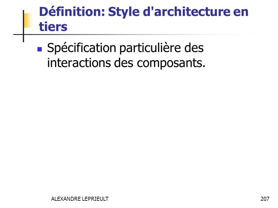 Définition: Style d architecture en tiers