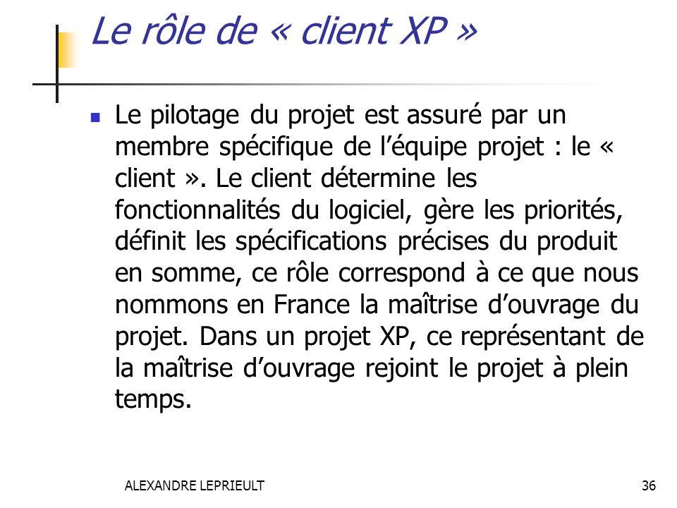 Le rôle de « client XP »